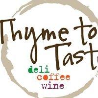 Thyme To Taste