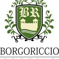 Borgo Riccio - Dimora Storica Italiana