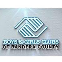 Boys & Girls Clubs of Bandera County