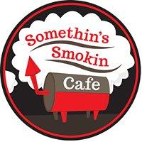 Somethin's Smokin Cafe
