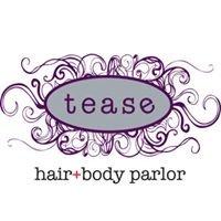 Tease hair + body parlor