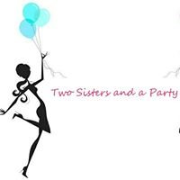 Two Sisters and a Party