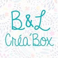 B&L Créa'Box