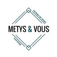 Metys&Vous