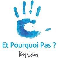 Et pourquoi pas? by John