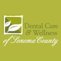 Dental Care & Wellness of Sonoma County