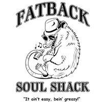 Fatback Soul Shack