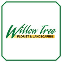 Willow Tree Florist & Landscaping