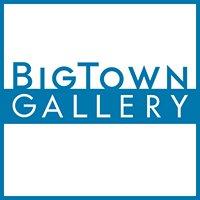 BigTown Gallery