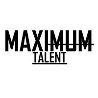 Maximum Talent