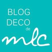 Le Blog Déco de MLC