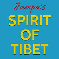Jampa's Spirit of Tibet