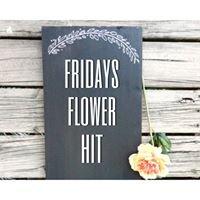 Fridays Flower Hit