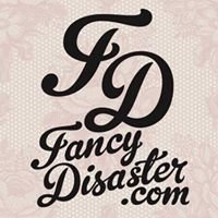 Fancy Disaster / www.fancydisaster.com