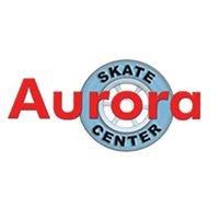 Aurora Skate Center