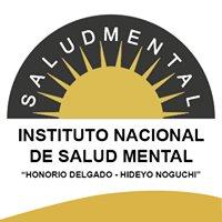 """Instituto Nacional de Salud Mental """"Honorio Delgado - Hideyo Noguchi"""""""
