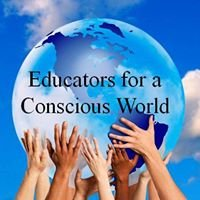 Educators for a Conscious World