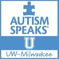 Autism Speaks U University of Wisconsin-Milwaukee