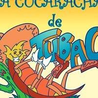 La Cucaracha De Tubac