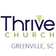 Thrive Church, Greenville, SC