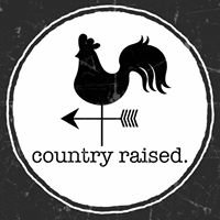 Country Raised