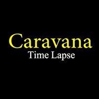 Caravana Time Lapse