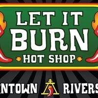 Let It Burn Hot Shop