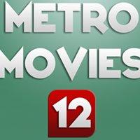 Metro Movies 12
