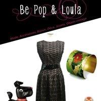 Be Pop & Loula