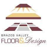 Brazos Valley Floor and Design