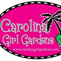 Carolina Girl Gardens
