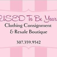 USED To Be Yours Clothing Consignment & Resale Boutique