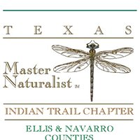 Indian Trail Texas Master Naturalist Chapter of Ellis and Navarro Counties