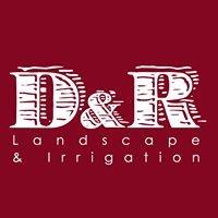 D&R Landscape & Irrigation