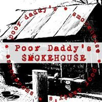 Poor Daddy's Smokehouse