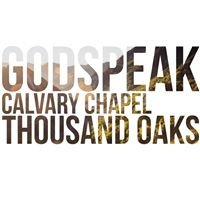 Godspeak Calvary Chapel Thousand Oaks