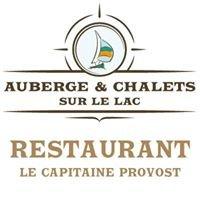 Restaurant Le Capitaine Provost -Auberge & Chalets sur le Lac