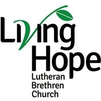 Living Hope Lutheran Brethren