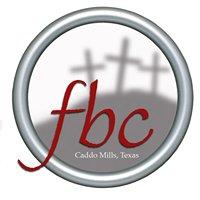 First Baptist Church Caddo Mills, TX