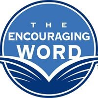 The Encouraging Word with Don Wilton