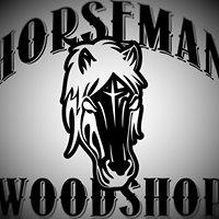The Horseman Woodshop
