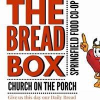 Church on the Porch: BreadBox