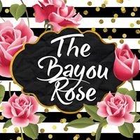 The Bayou Rose