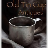 Old Tin Cup Antiques & Home Decor.