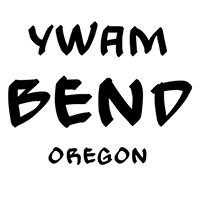 YWAM BEND, Oregon