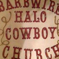 Barbwire HALO Cowboy Church