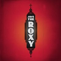 Save the Roxy Theater
