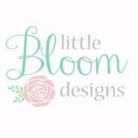 Little Bloom Designs