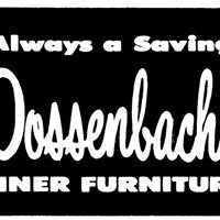 Dossenbach's Finer Furniture and Mattress Center