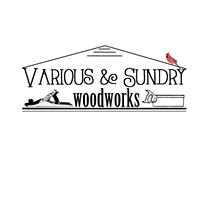 Various & Sundry Woodworks